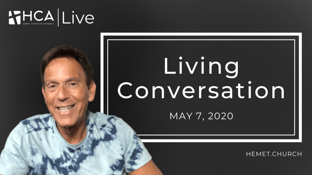 Living Conversation - May 7 Image